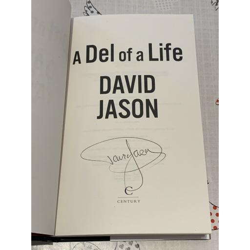 SIR DAVID JASON SIGNED 'A DEL OF A LIFE' BOOK - ONLY FOOLS & HORSES